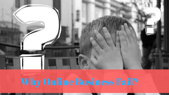 Why Online Business Fail